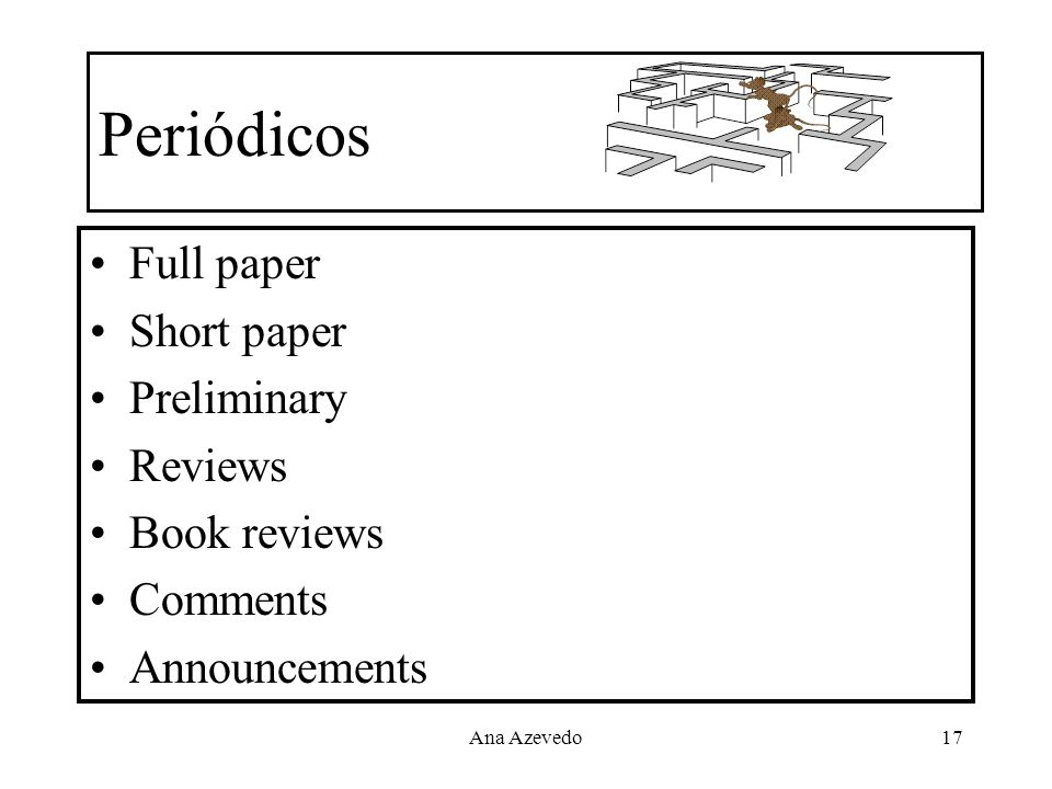 Periódicos Full paper Short paper Preliminary Reviews Book reviews