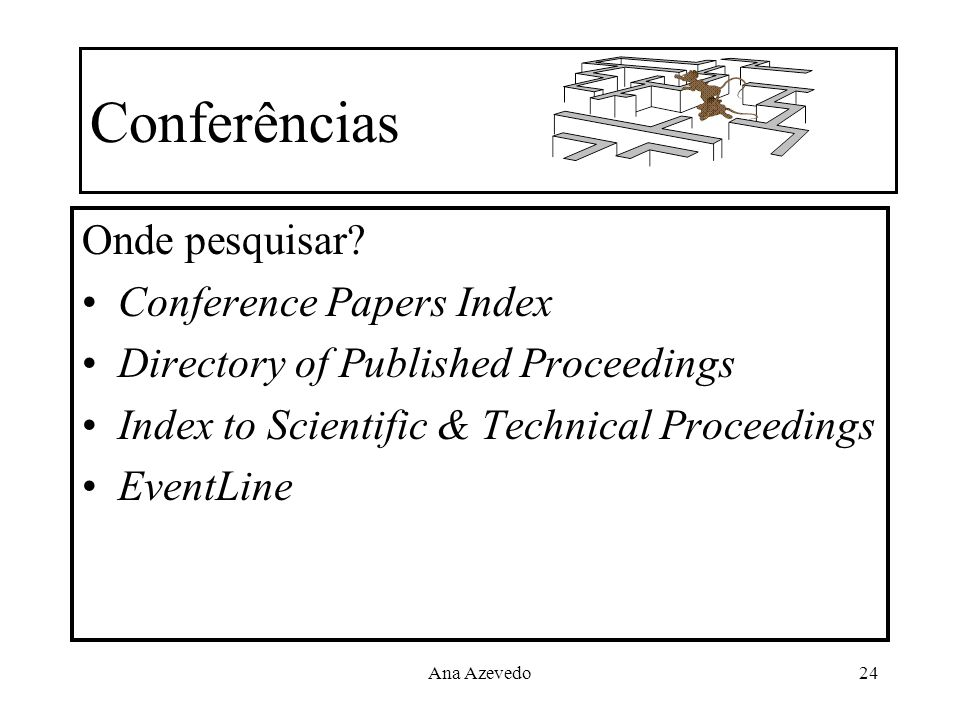 Conferências Onde pesquisar Conference Papers Index