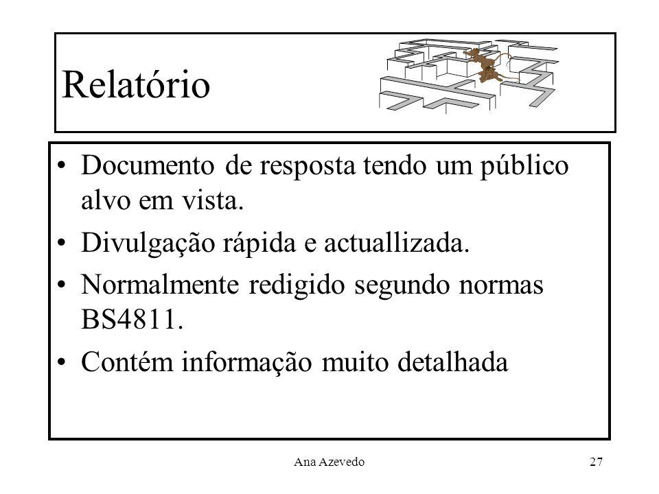 Relatório Documento de resposta tendo um público alvo em vista.