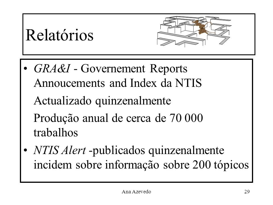 Relatórios GRA&I - Governement Reports Annoucements and Index da NTIS