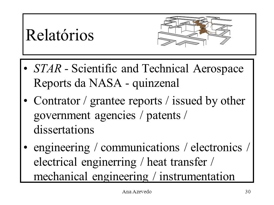 RelatóriosSTAR - Scientific and Technical Aerospace Reports da NASA - quinzenal.