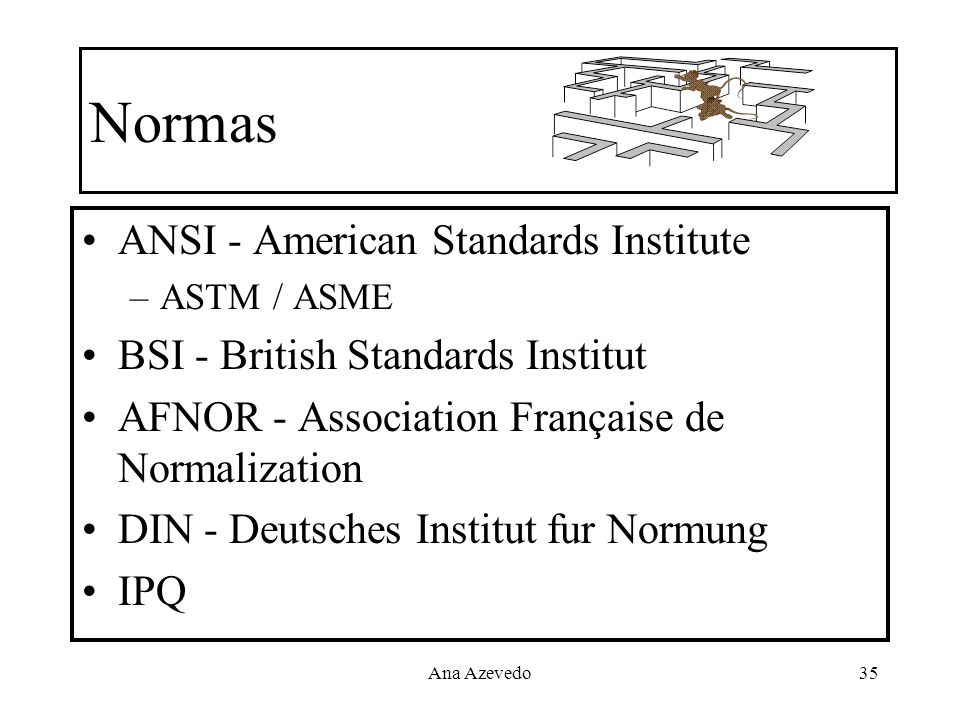 Normas ANSI - American Standards Institute