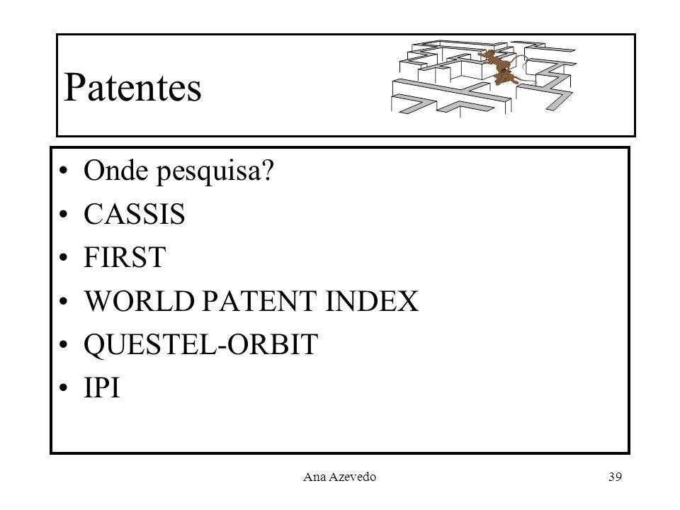 Patentes Onde pesquisa CASSIS FIRST WORLD PATENT INDEX QUESTEL-ORBIT