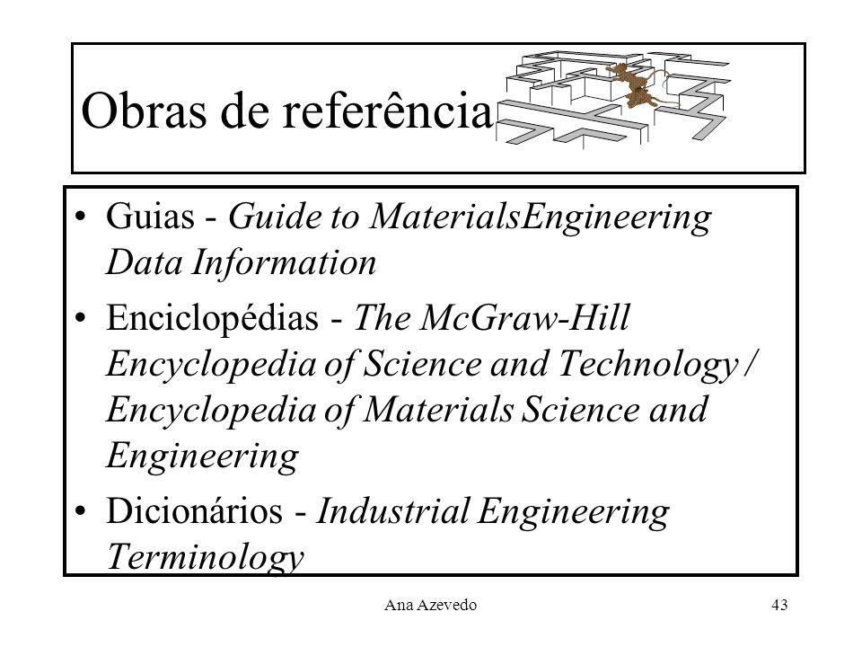 Obras de referênciaGuias - Guide to MaterialsEngineering Data Information.