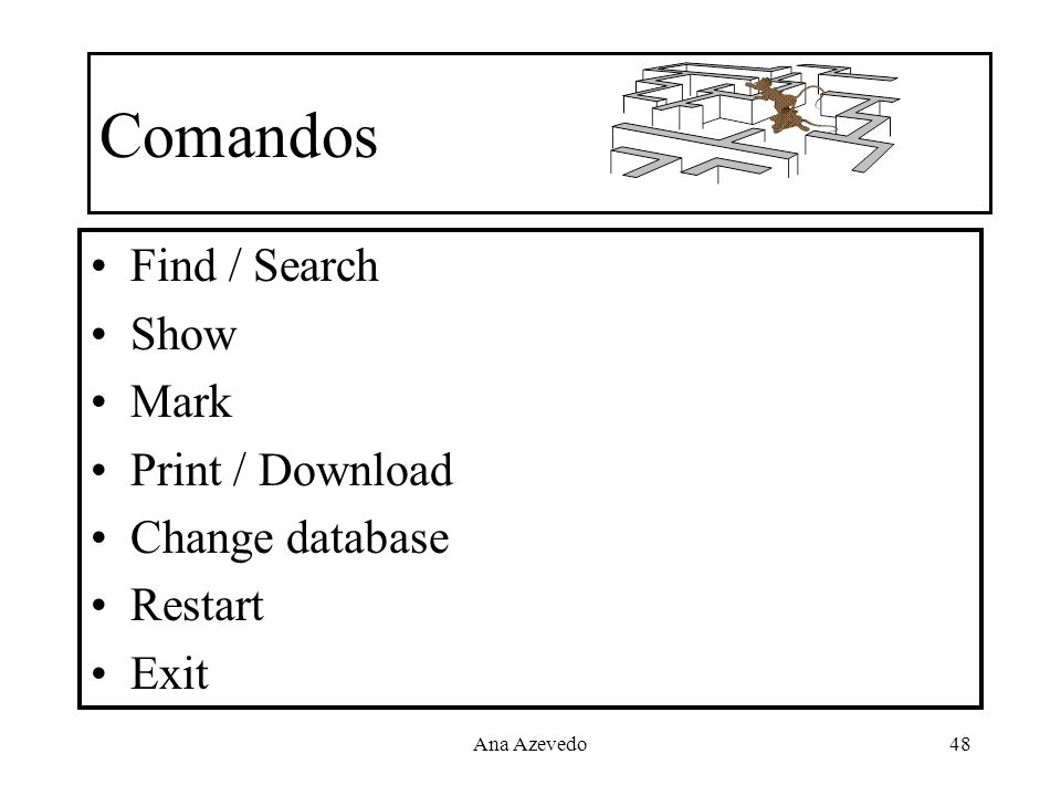 Comandos Find / Search Show Mark Print / Download Change database