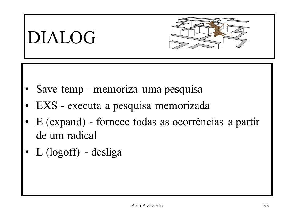 DIALOG Save temp - memoriza uma pesquisa