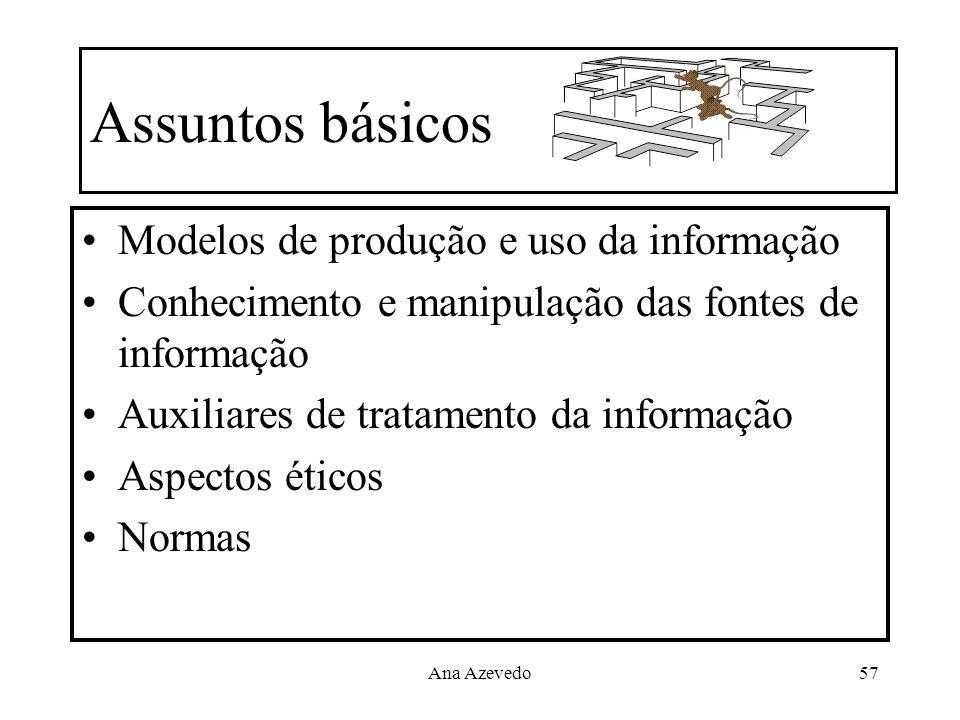 Assuntos básicos Modelos de produção e uso da informação