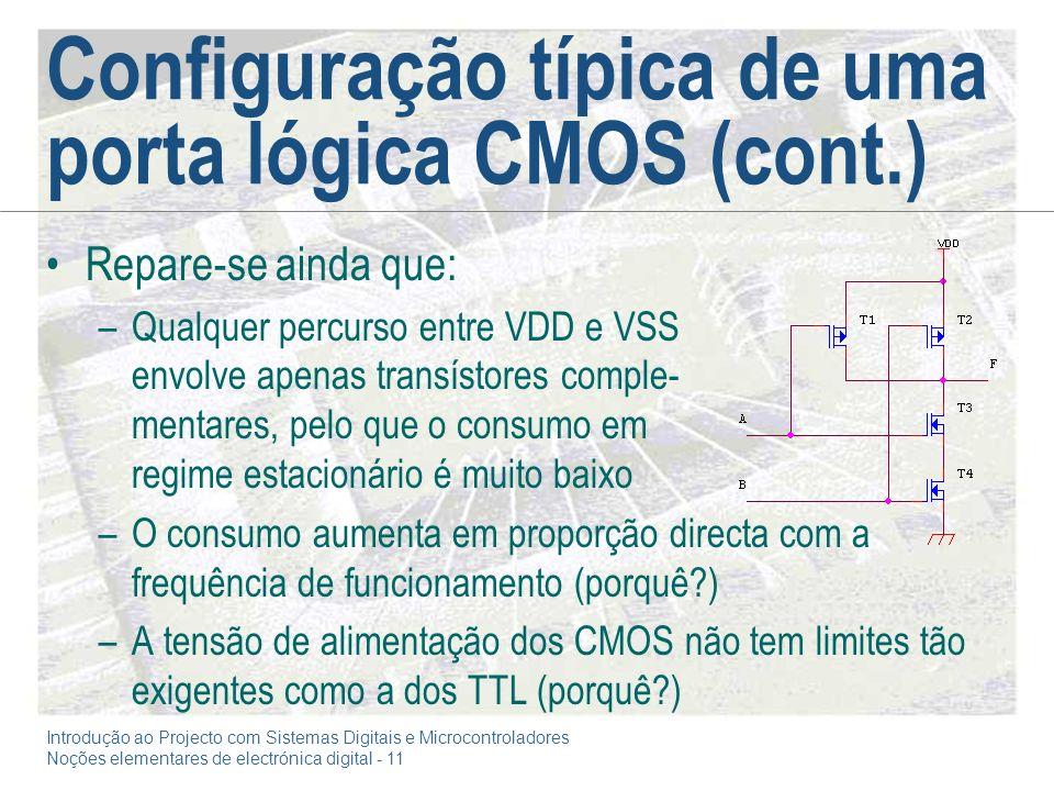 Configuração típica de uma porta lógica CMOS (cont.)