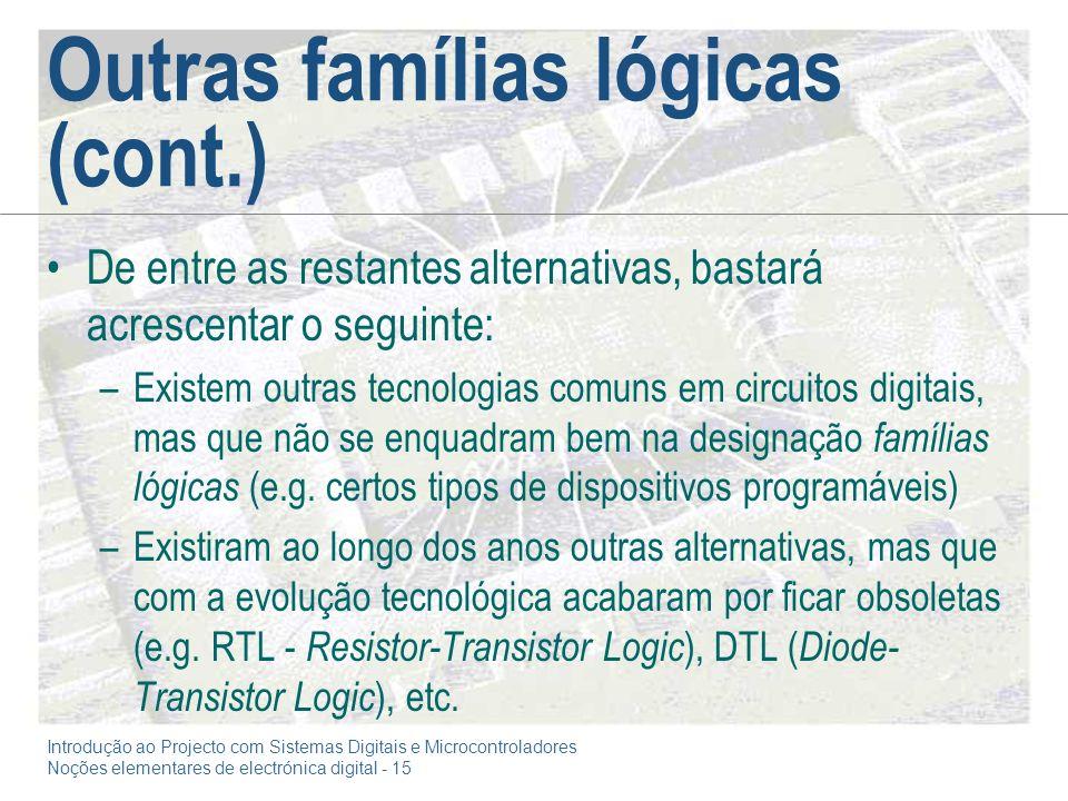 Outras famílias lógicas (cont.)