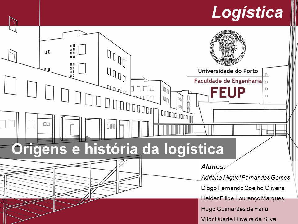 Origens e história da logística