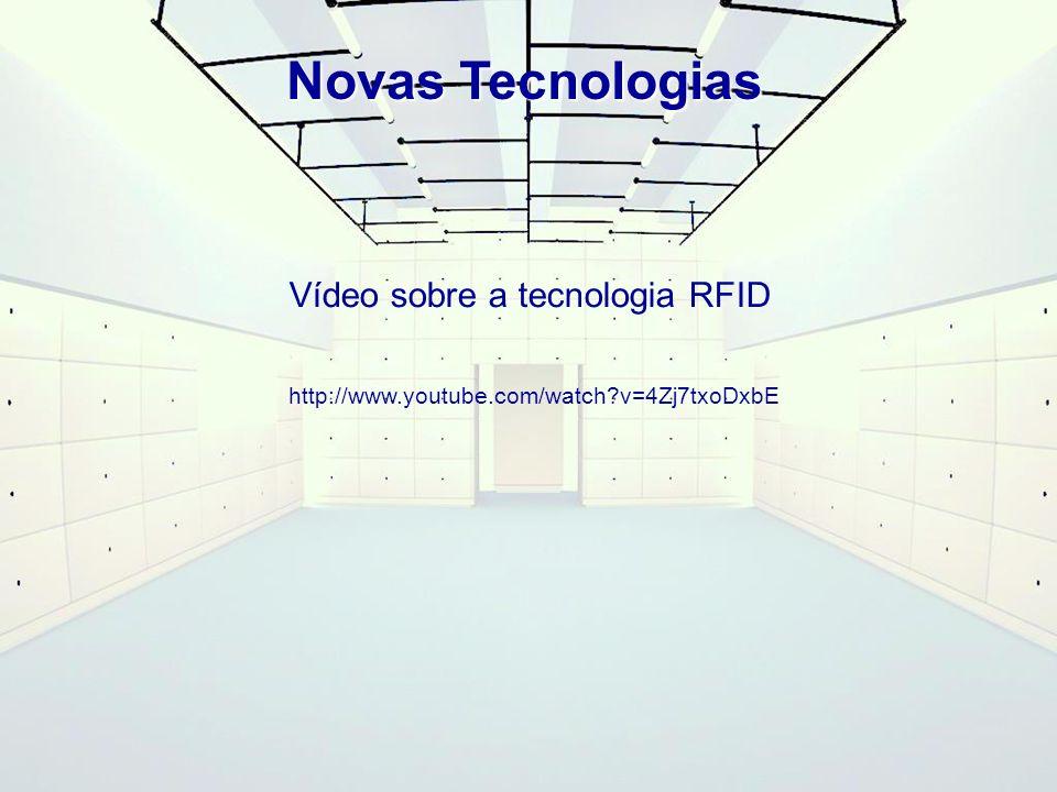 Novas Tecnologias Vídeo sobre a tecnologia RFID