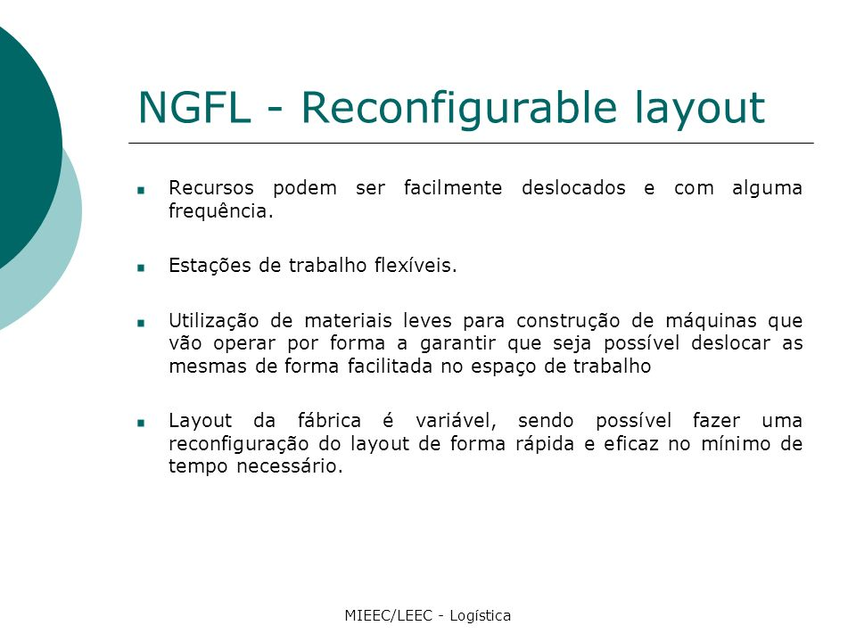 NGFL - Reconfigurable layout