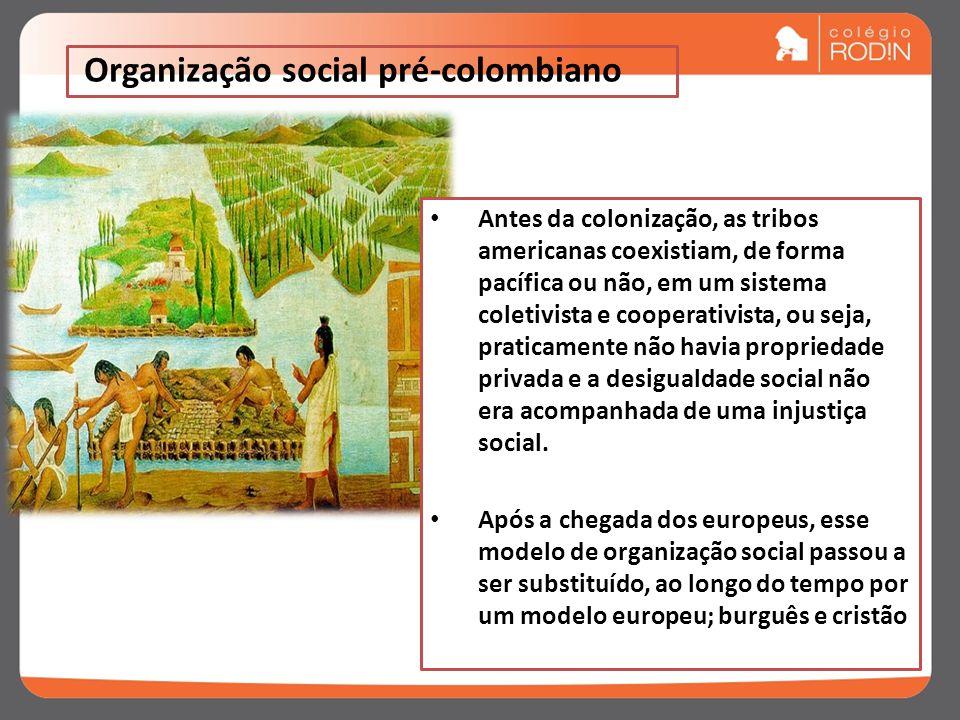 Organização social pré-colombiano
