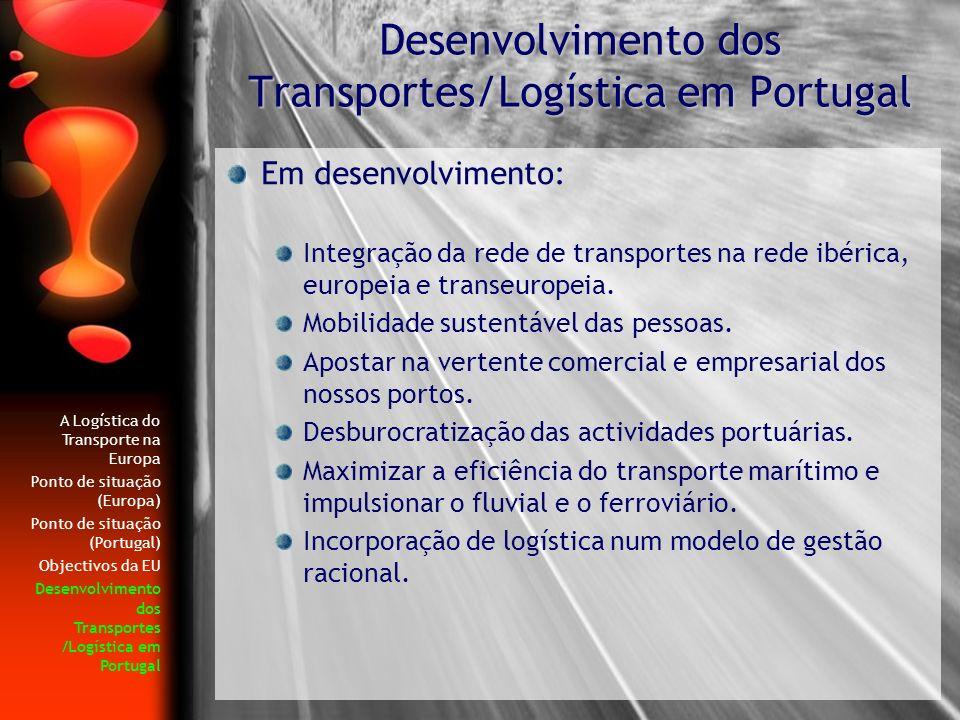 Desenvolvimento dos Transportes/Logística em Portugal