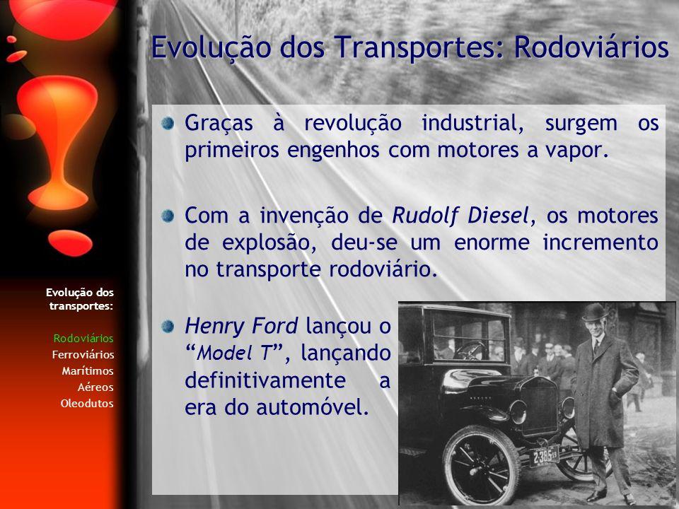 Evolução dos Transportes: Rodoviários