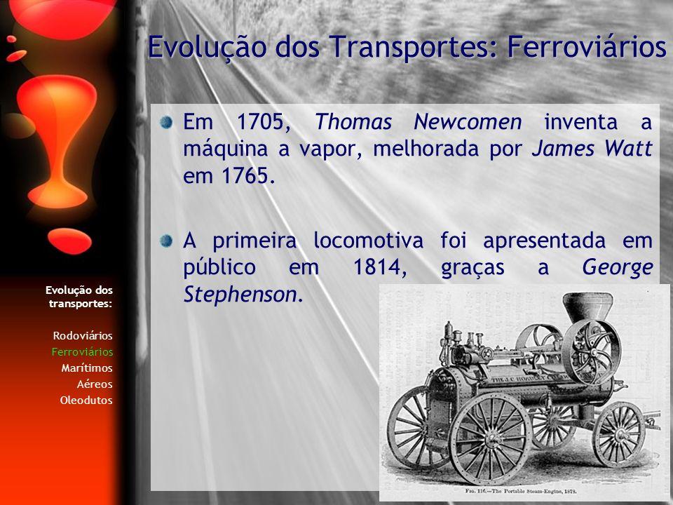Evolução dos Transportes: Ferroviários