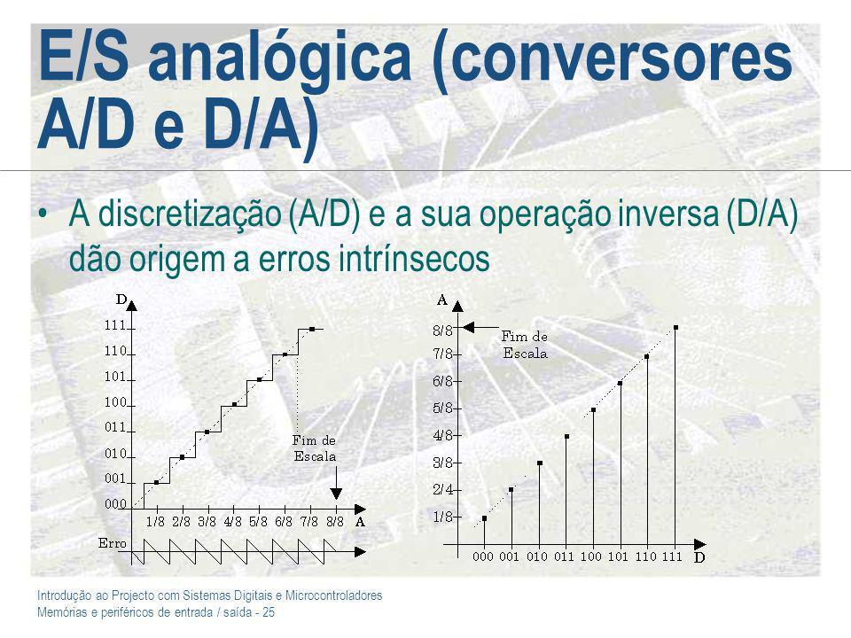 E/S analógica (conversores A/D e D/A)