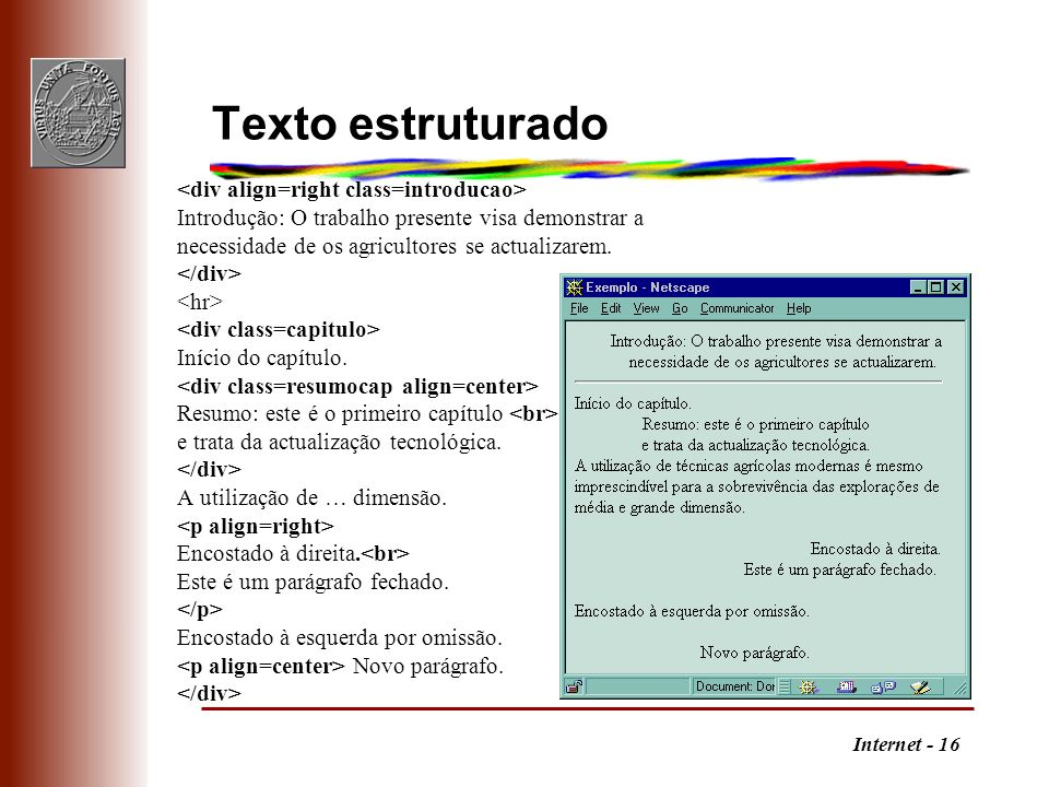Texto estruturado <div align=right class=introducao>