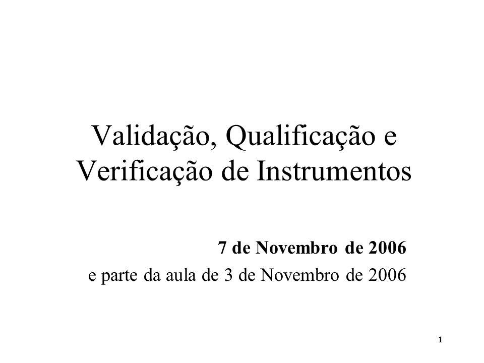 Validação, Qualificação e Verificação de Instrumentos