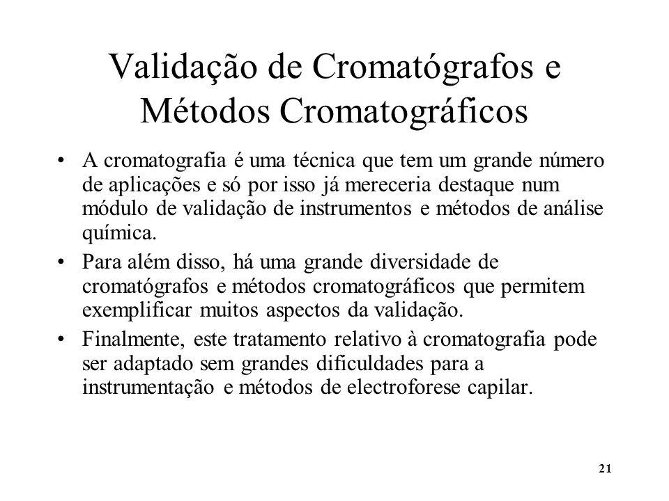 Validação de Cromatógrafos e Métodos Cromatográficos