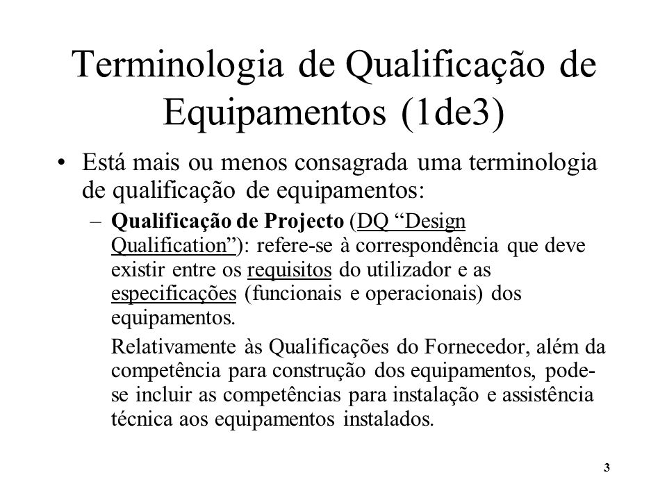 Terminologia de Qualificação de Equipamentos (1de3)