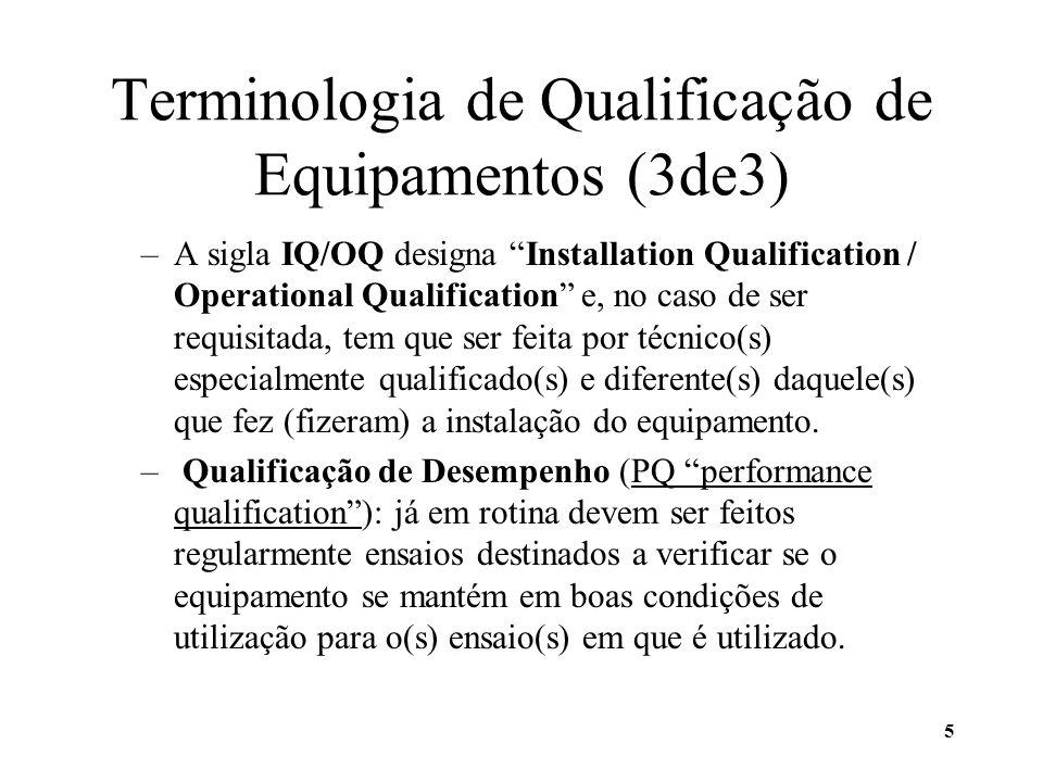 Terminologia de Qualificação de Equipamentos (3de3)