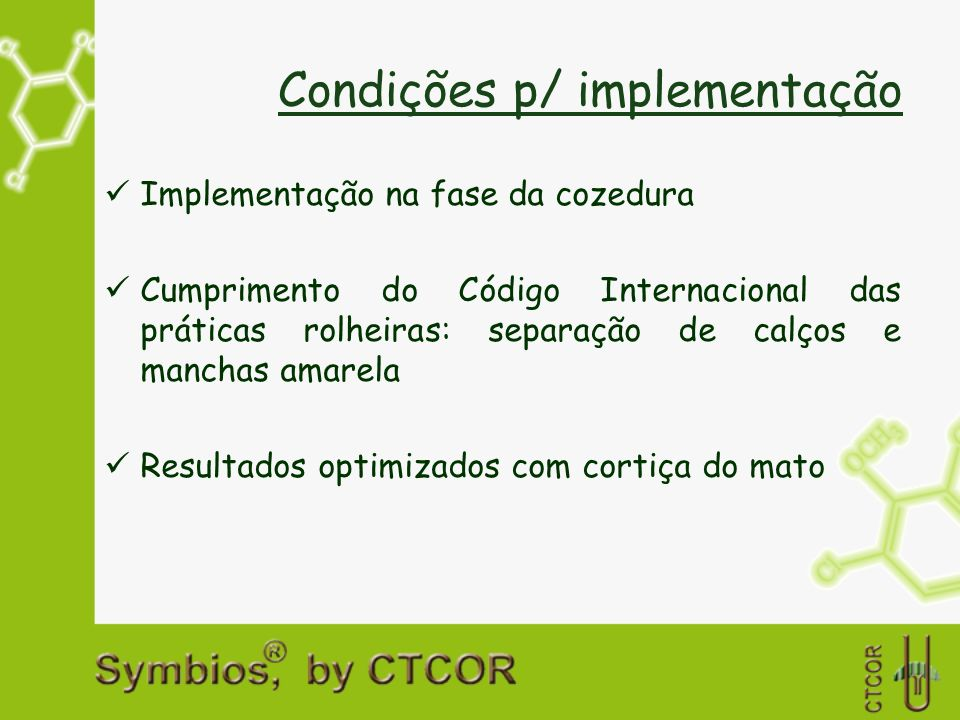 Condições p/ implementação