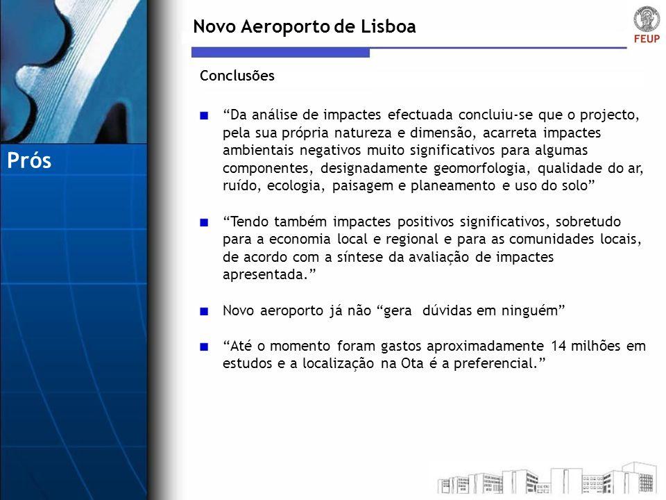 Prós Novo Aeroporto de Lisboa Conclusões