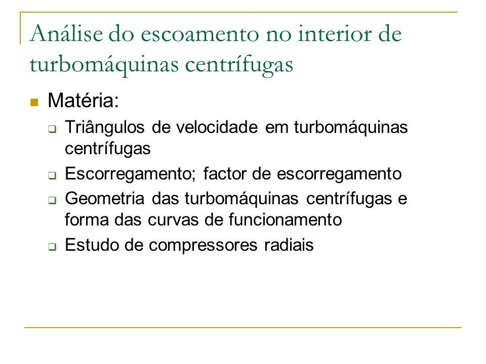 Análise do escoamento no interior de turbomáquinas centrífugas