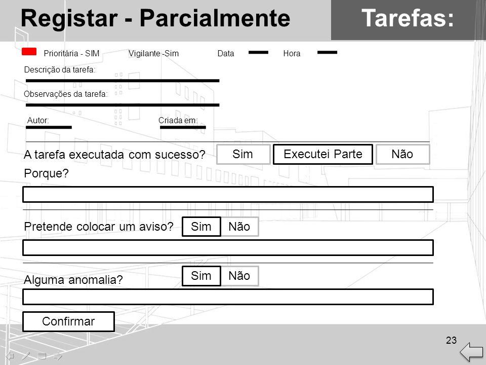 Registar - Parcialmente Tarefas: