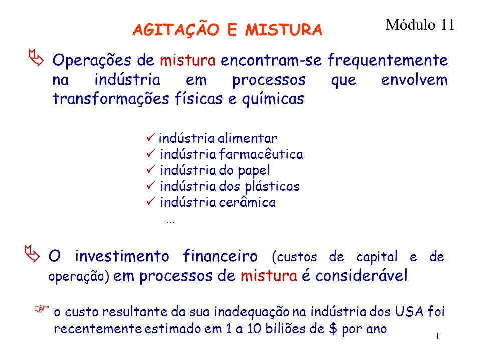 Módulo 11 AGITAÇÃO E MISTURA.