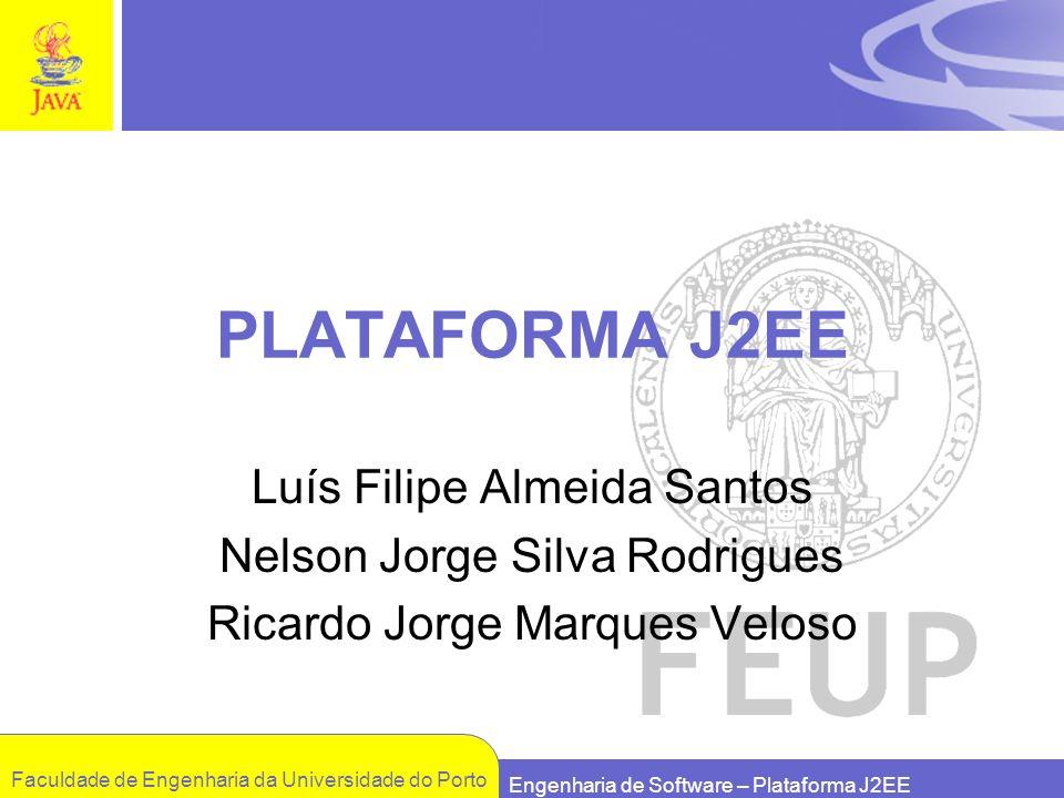 PLATAFORMA J2EE Luís Filipe Almeida Santos