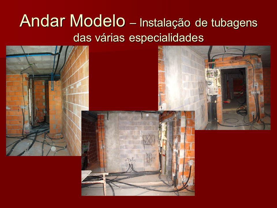 Andar Modelo – Instalação de tubagens das várias especialidades