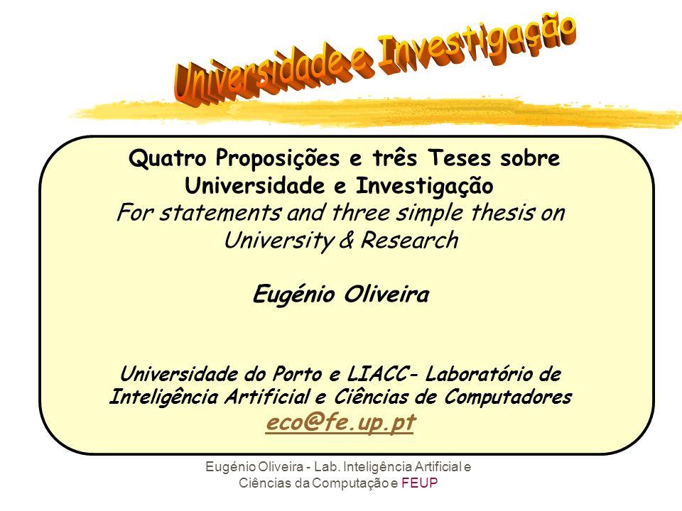 Quatro Proposições e três Teses sobre Universidade e Investigação