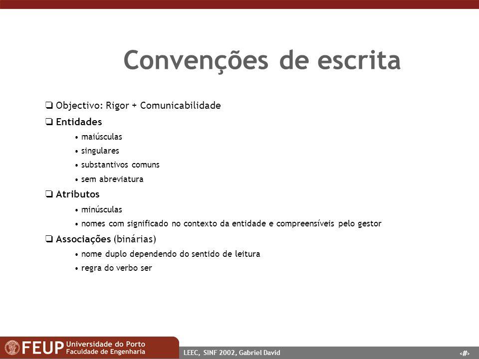 Convenções de escrita  Objectivo: Rigor + Comunicabilidade