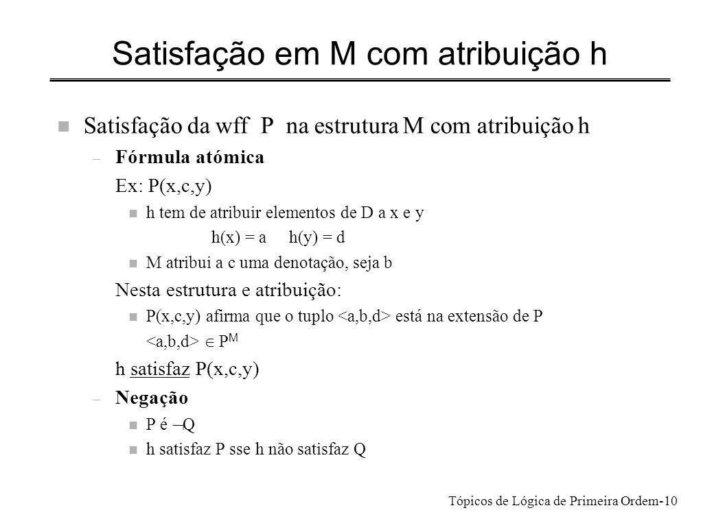 Satisfação em M com atribuição h