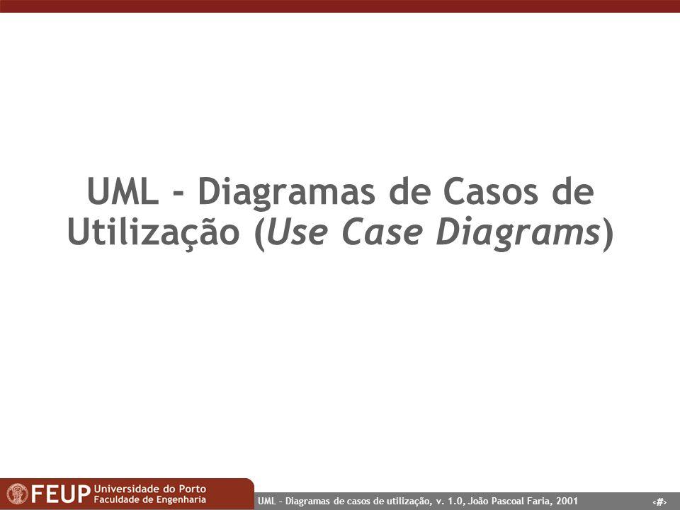 UML - Diagramas de Casos de Utilização (Use Case Diagrams)