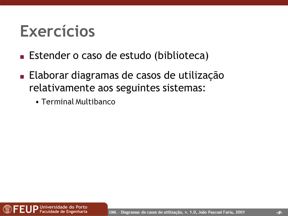 Exercícios Estender o caso de estudo (biblioteca)