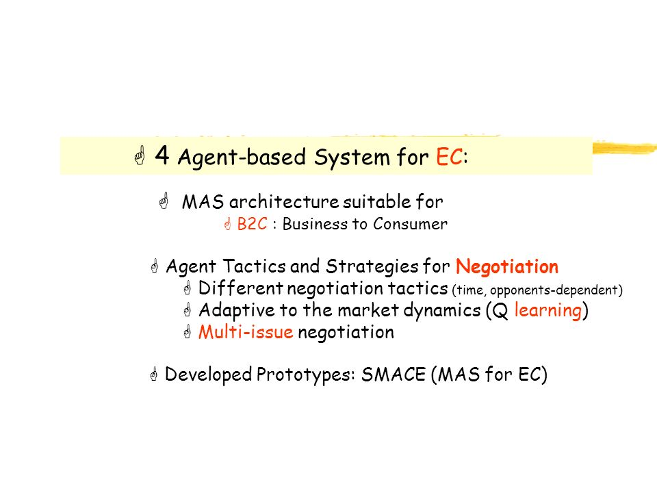 4 Agent-based System for EC: