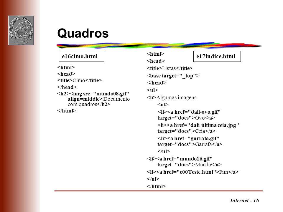 Quadros e16cimo.html e17indice.html <html> <head>