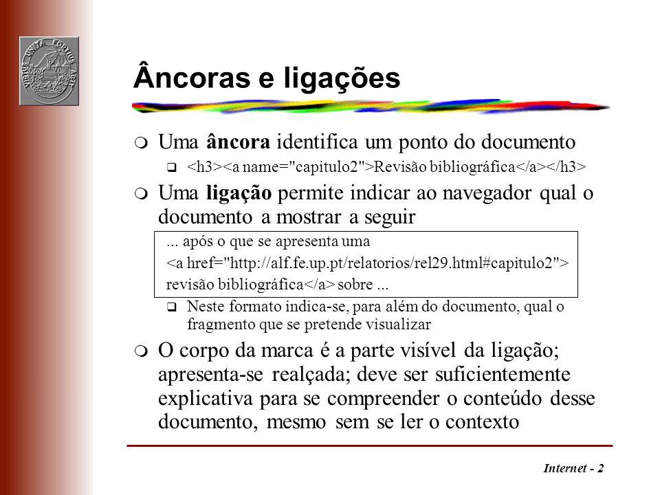 Âncoras e ligações Uma âncora identifica um ponto do documento
