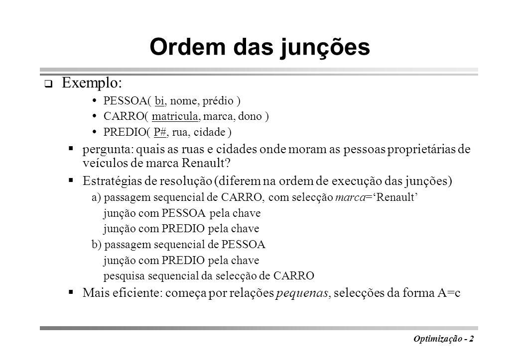 Ordem das junções Exemplo: