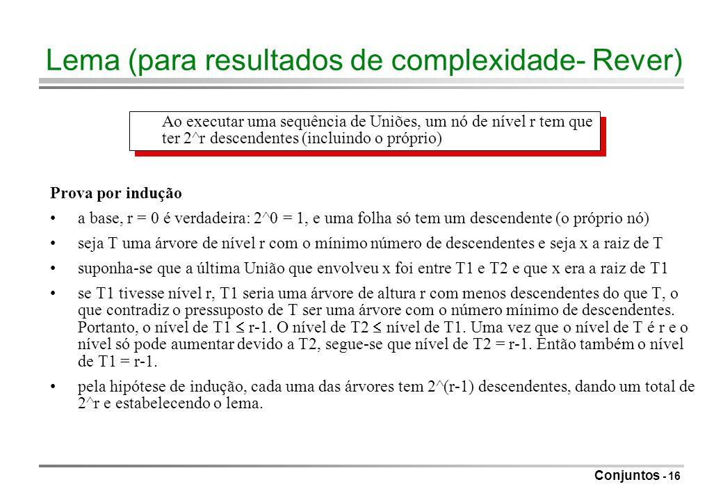Lema (para resultados de complexidade- Rever)