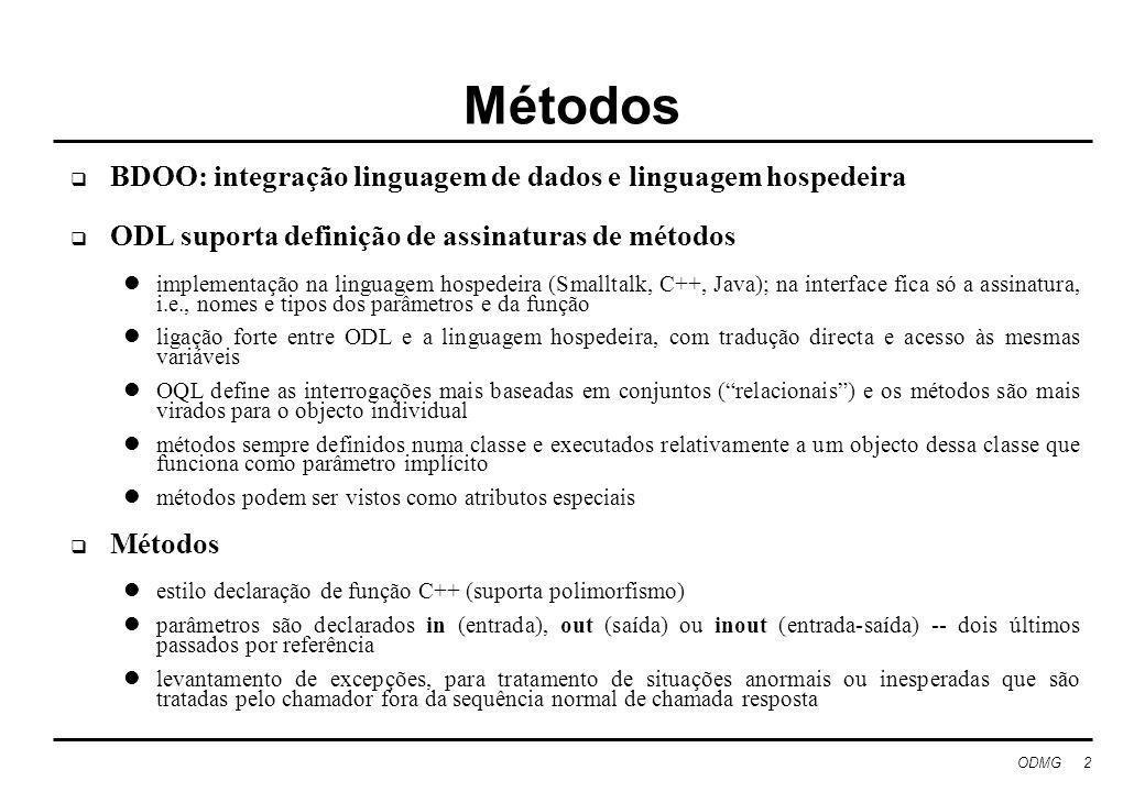Métodos BDOO: integração linguagem de dados e linguagem hospedeira