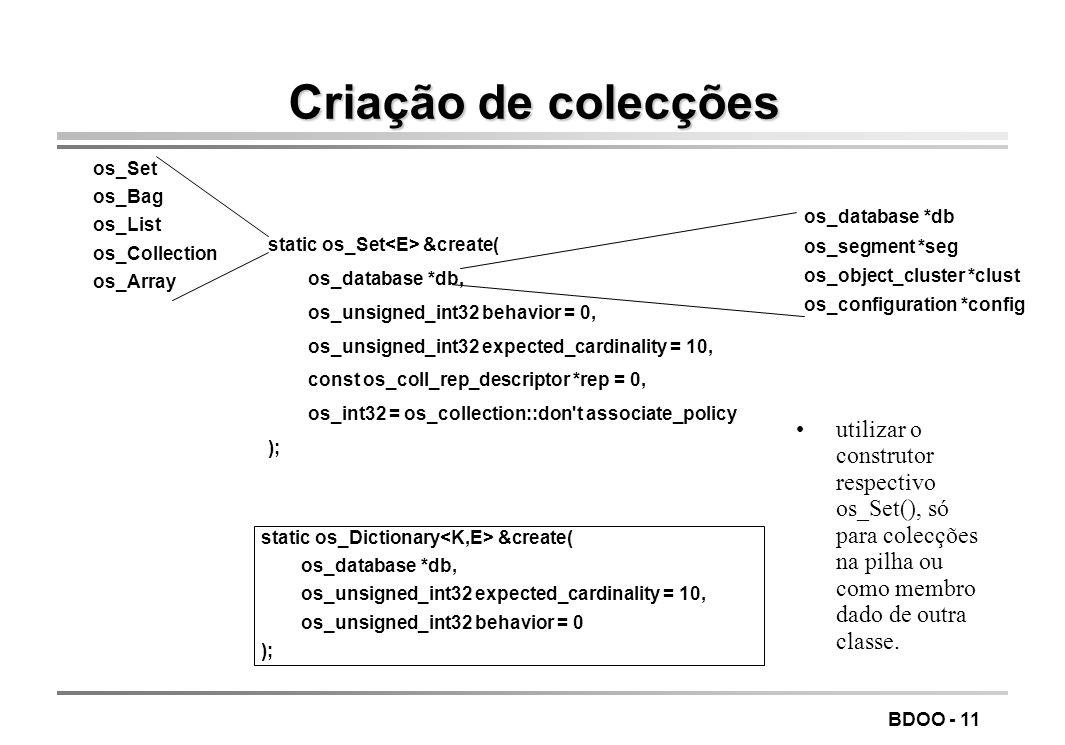 LEIC/FEUP Tecnologia de Sistemas de Gestão de Bases de Dados. Criação de colecções. os_Set. os_Bag.