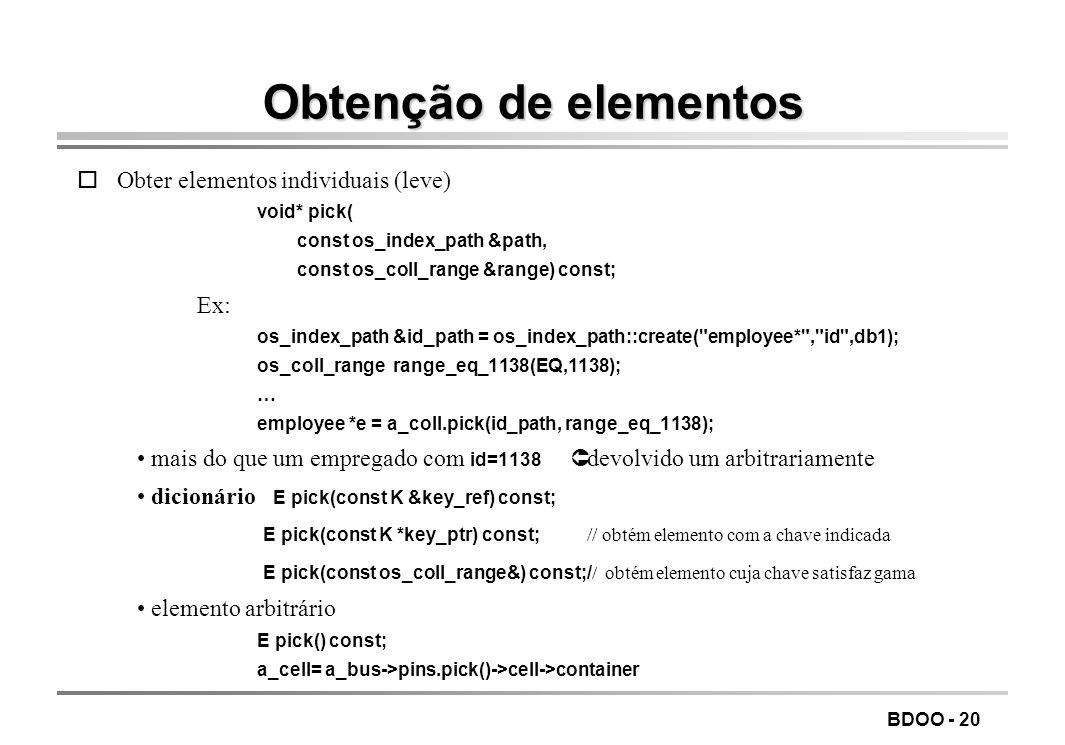 Obtenção de elementos Obter elementos individuais (leve) Ex: