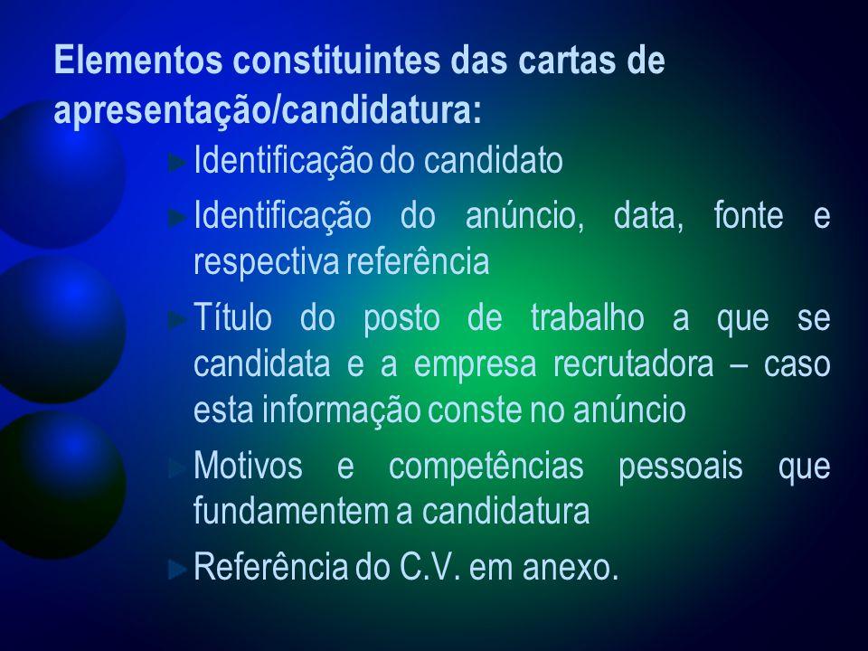 Elementos constituintes das cartas de apresentação/candidatura: