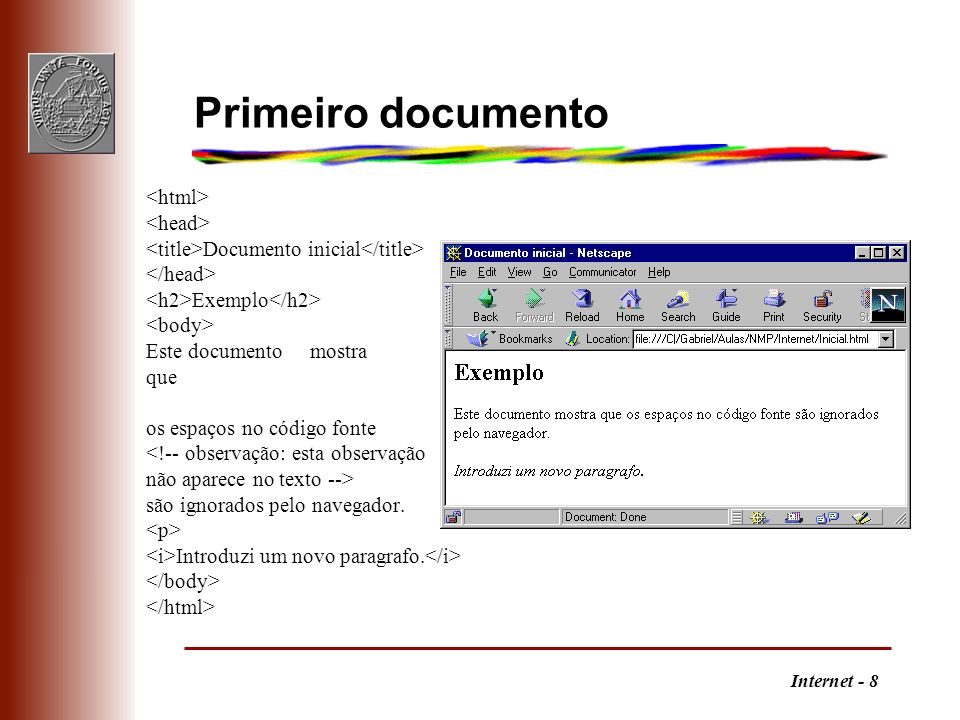 Primeiro documento <html> <head>