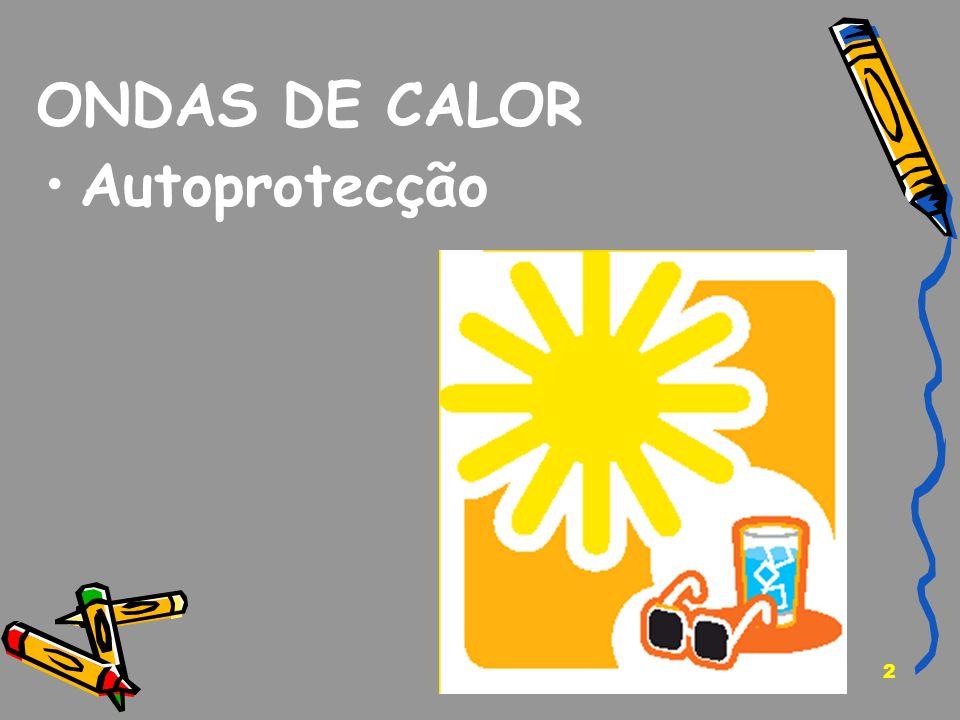 ONDAS DE CALOR Autoprotecção