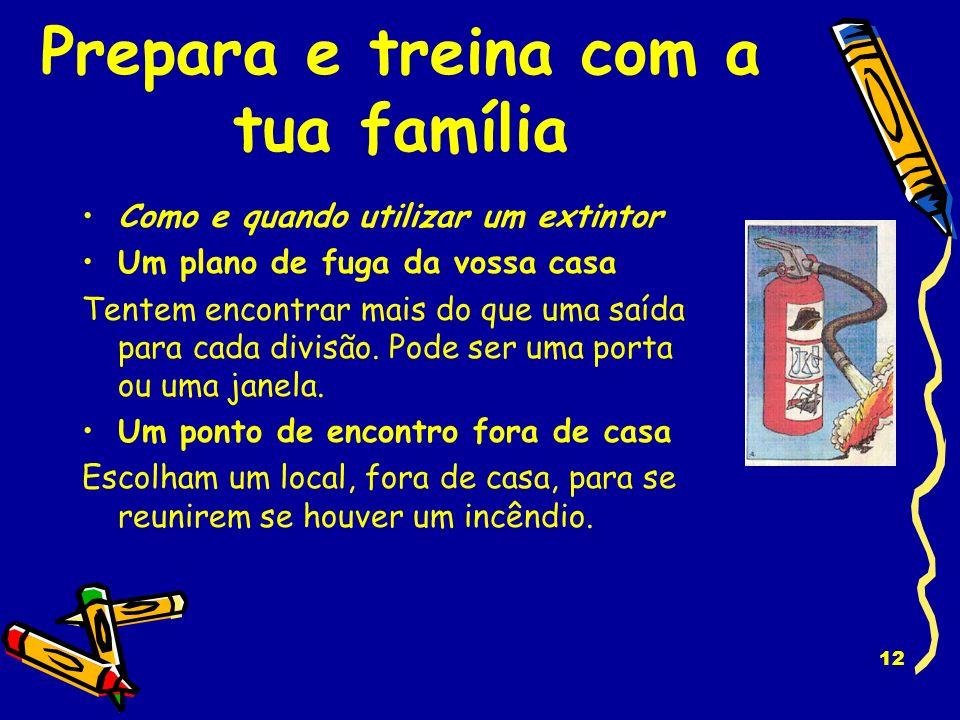 Prepara e treina com a tua família